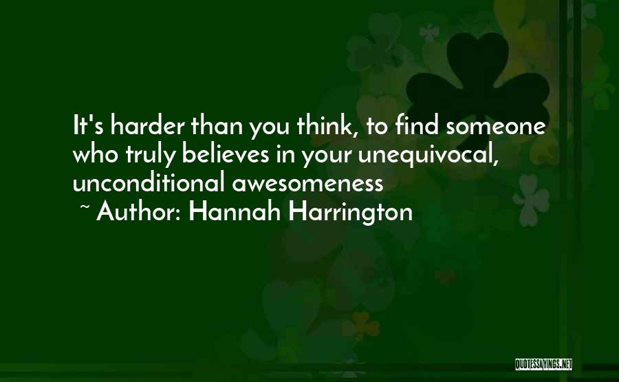 Someone Believes In You Quotes By Hannah Harrington