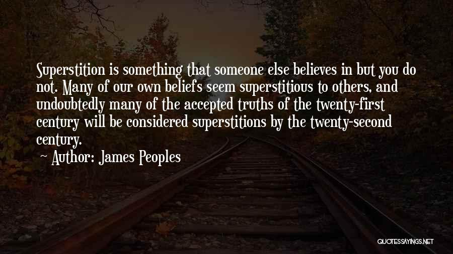 Someone Believes In You Quotes By James Peoples