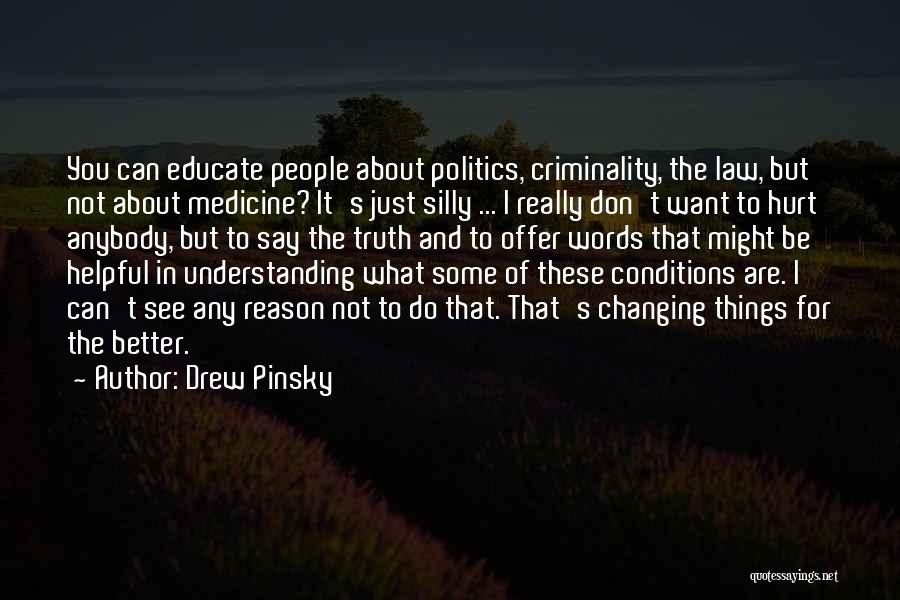 Someone Changing For The Better Quotes By Drew Pinsky