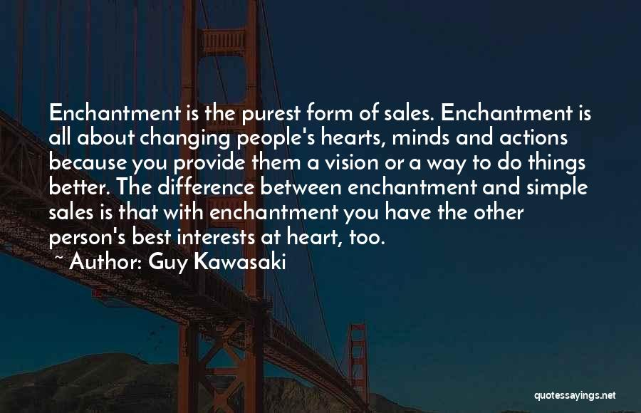 Someone Changing For The Better Quotes By Guy Kawasaki