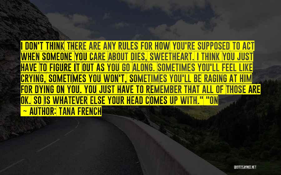 Top 100 Quotes & Sayings About Someone Dies
