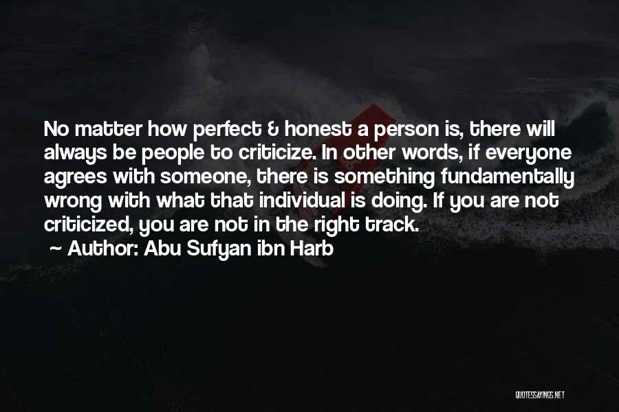 Someone Doing Something Wrong Quotes By Abu Sufyan Ibn Harb