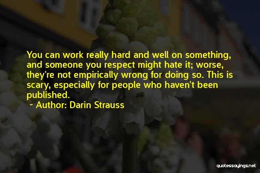 Someone Doing Something Wrong Quotes By Darin Strauss