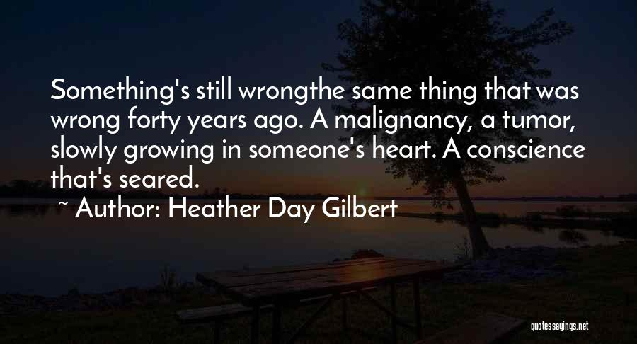 Someone Doing Something Wrong Quotes By Heather Day Gilbert
