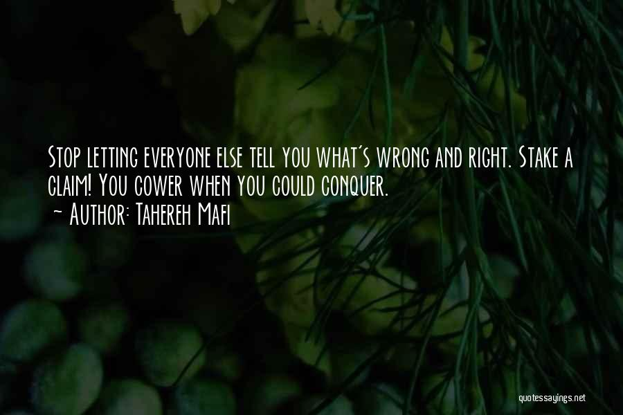 Someone Doing Something Wrong Quotes By Tahereh Mafi