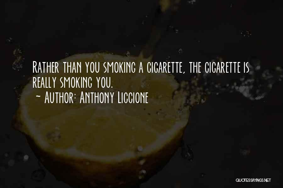 Someone Dying From Cancer Quotes By Anthony Liccione