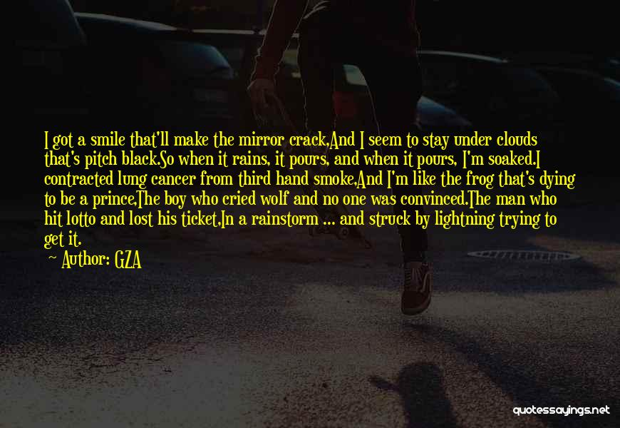 Someone Dying From Cancer Quotes By GZA