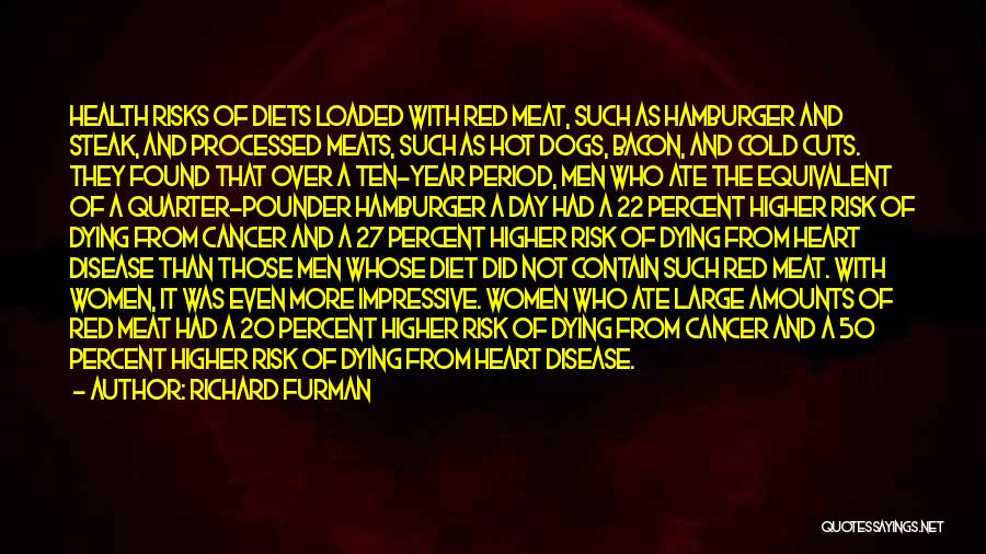 Someone Dying From Cancer Quotes By Richard Furman