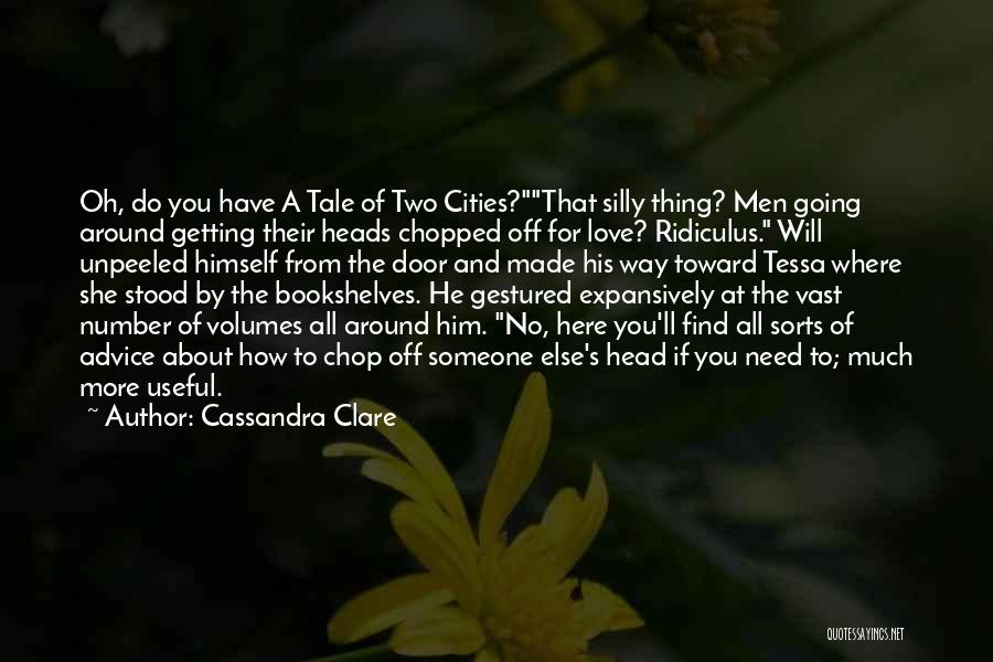 Someone Else Will Love Quotes By Cassandra Clare