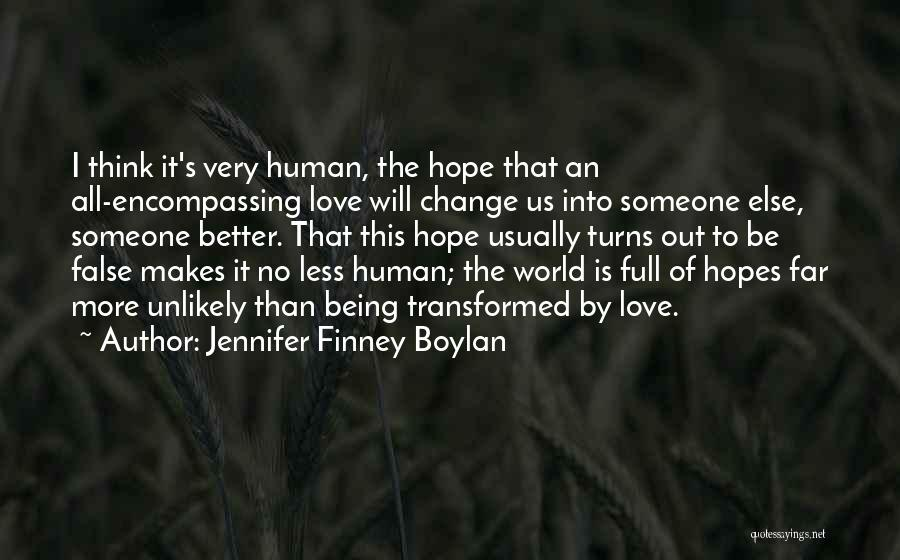 Someone Else Will Love Quotes By Jennifer Finney Boylan