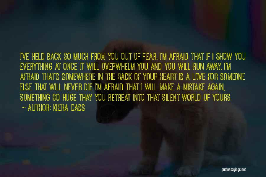 Someone Else Will Love Quotes By Kiera Cass
