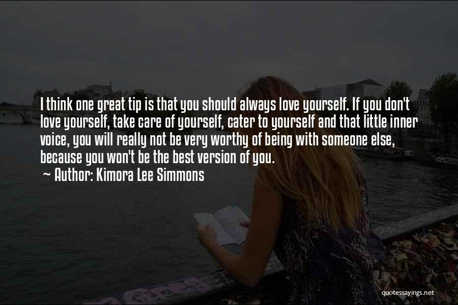 Someone Else Will Love Quotes By Kimora Lee Simmons