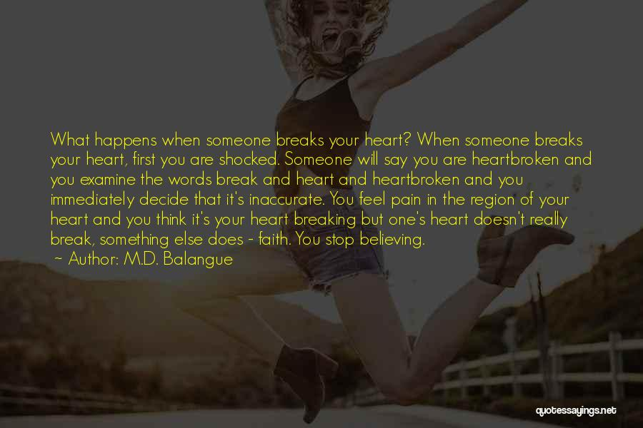 Someone Else Will Love Quotes By M.D. Balangue