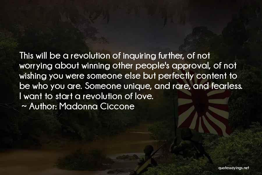Someone Else Will Love Quotes By Madonna Ciccone