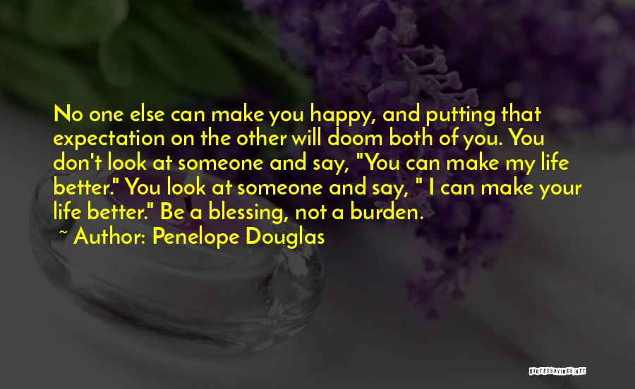 Someone Else Will Love Quotes By Penelope Douglas