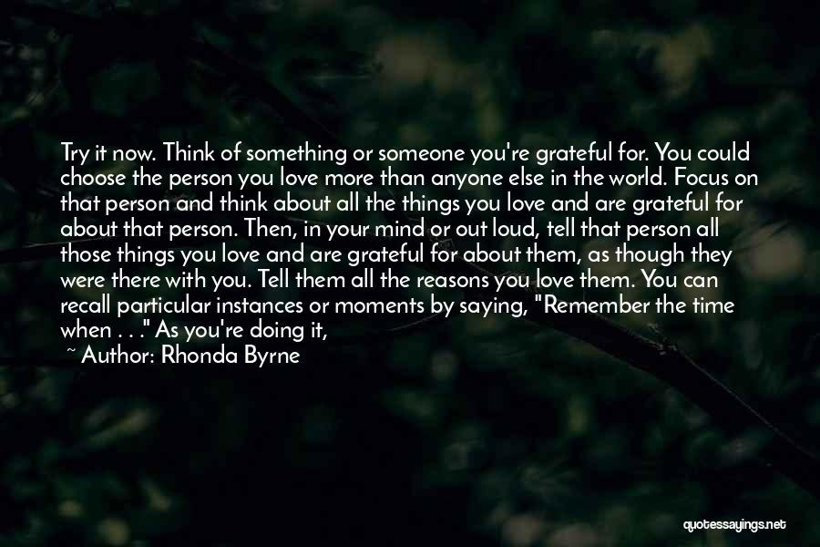 Someone Else Will Love Quotes By Rhonda Byrne