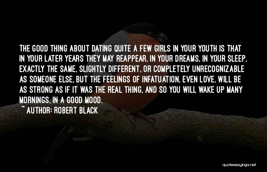 Someone Else Will Love Quotes By Robert Black
