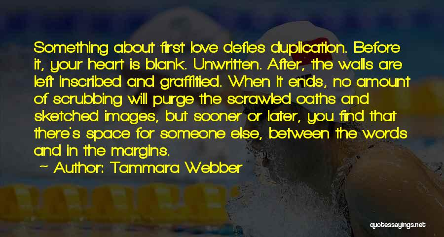 Someone Else Will Love Quotes By Tammara Webber