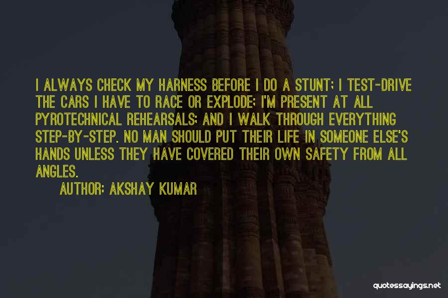 Someone Else's Man Quotes By Akshay Kumar