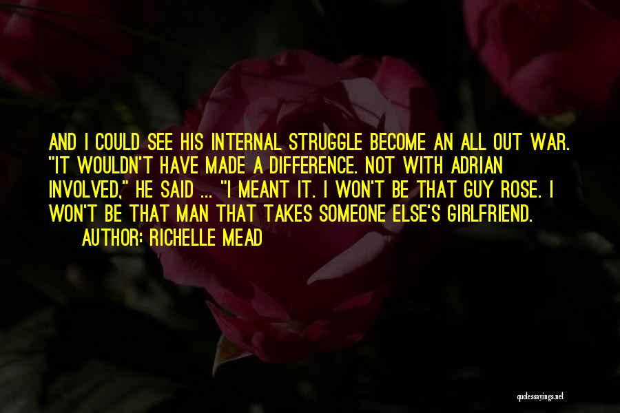 Someone Else's Man Quotes By Richelle Mead