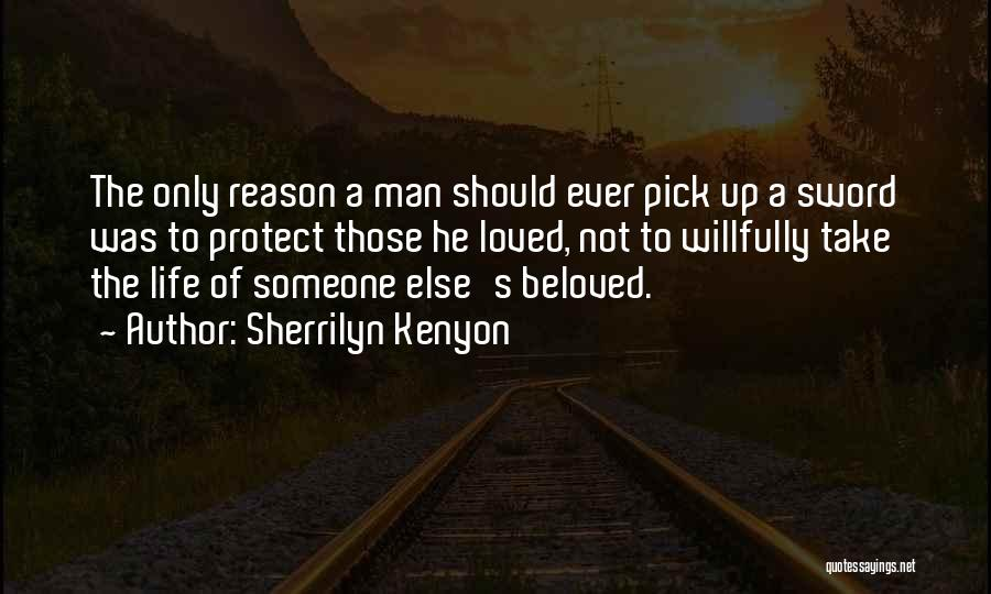 Someone Else's Man Quotes By Sherrilyn Kenyon