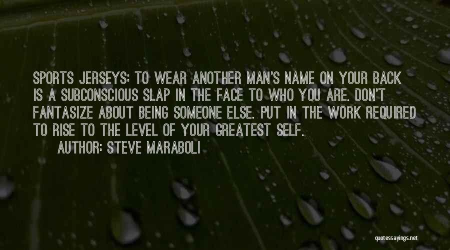 Someone Else's Man Quotes By Steve Maraboli