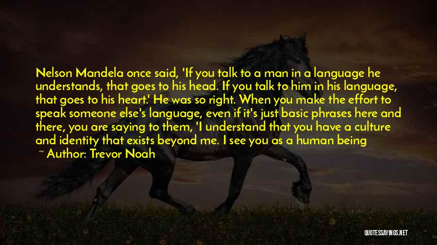 Someone Else's Man Quotes By Trevor Noah