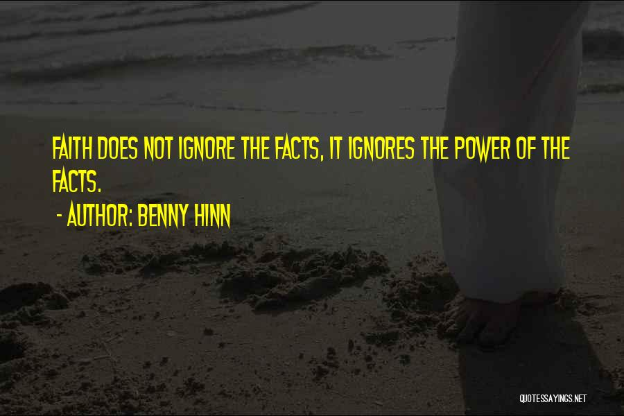 Someone Ignores Me Quotes By Benny Hinn