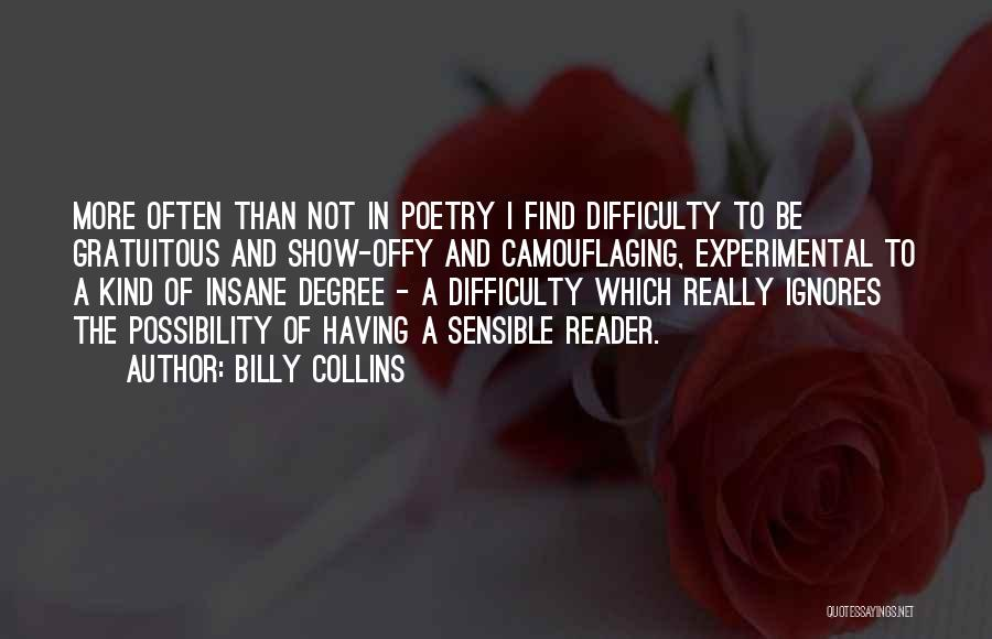 Someone Ignores Me Quotes By Billy Collins