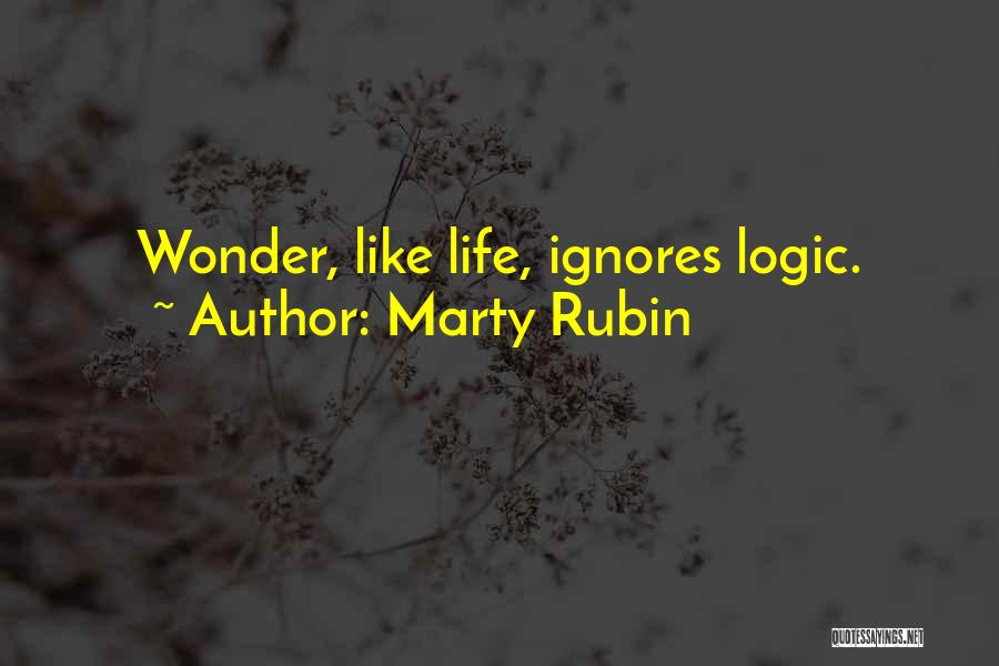 Someone Ignores Me Quotes By Marty Rubin