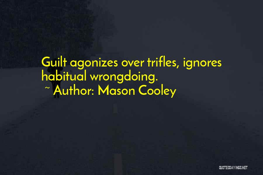 Someone Ignores Me Quotes By Mason Cooley