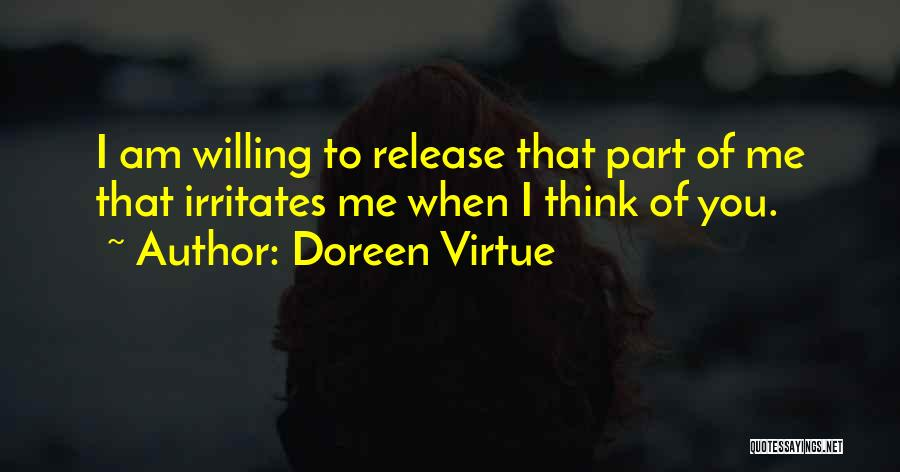 Someone Irritates You Quotes By Doreen Virtue