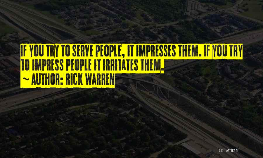 Someone Irritates You Quotes By Rick Warren