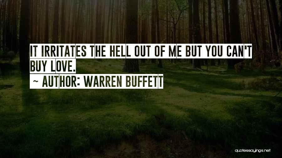 Someone Irritates You Quotes By Warren Buffett