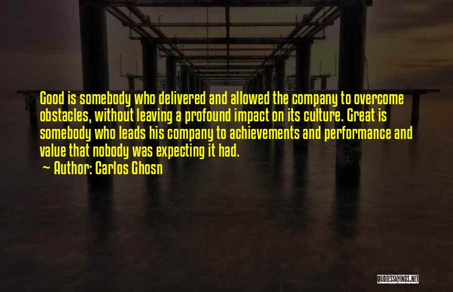 Someone Leaving The Company Quotes By Carlos Ghosn