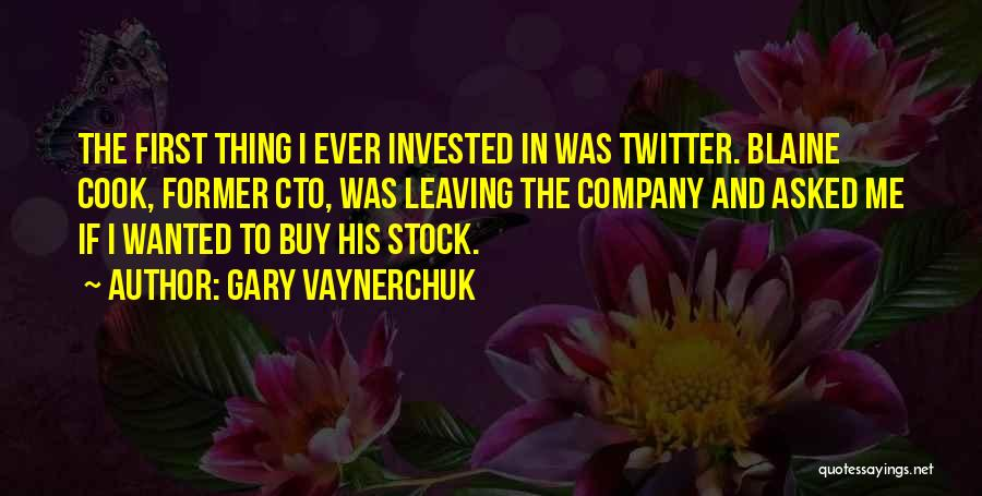 Someone Leaving The Company Quotes By Gary Vaynerchuk