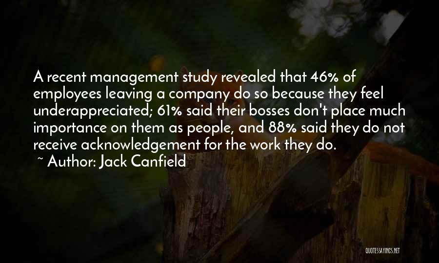 Someone Leaving The Company Quotes By Jack Canfield