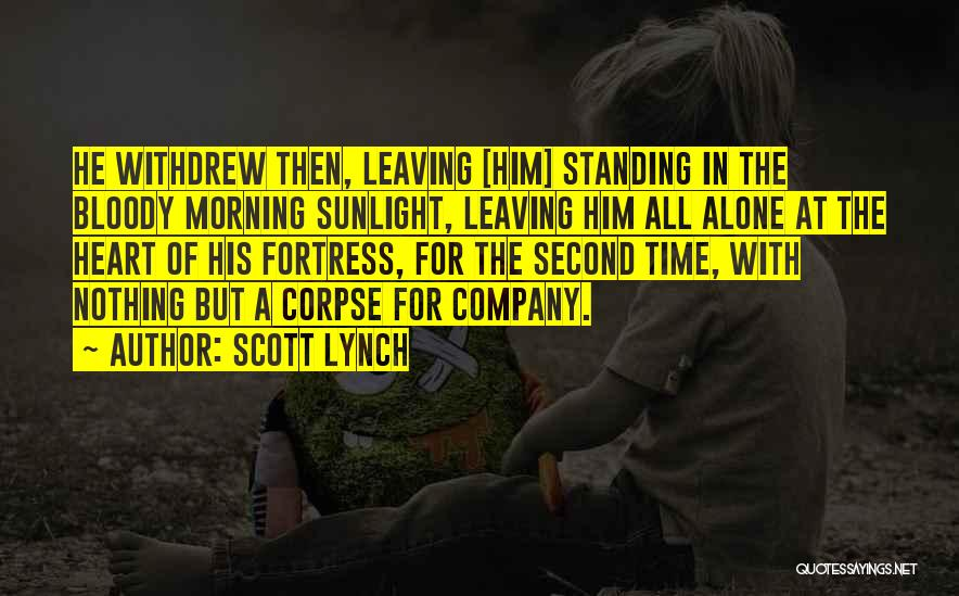 Someone Leaving The Company Quotes By Scott Lynch