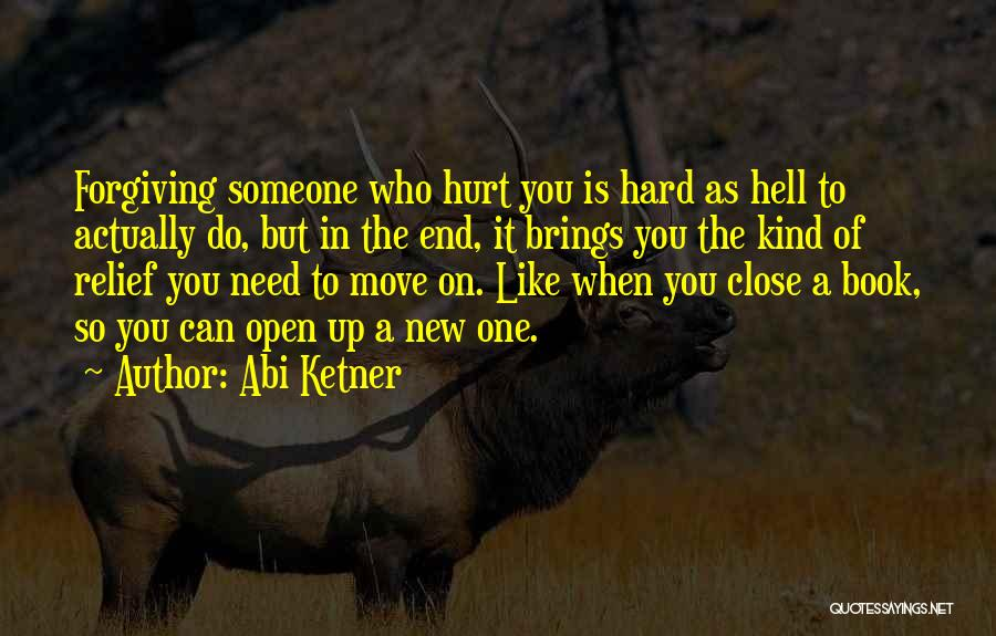 Someone Like You Book Quotes By Abi Ketner