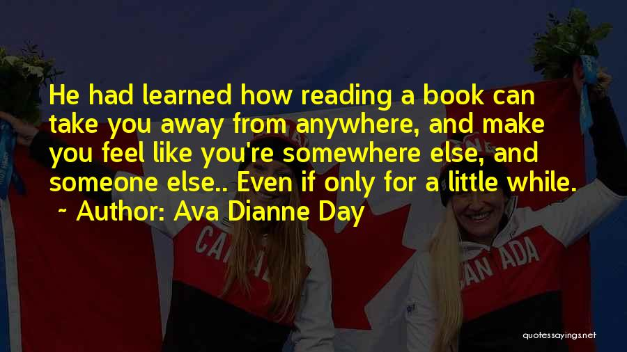 Someone Like You Book Quotes By Ava Dianne Day