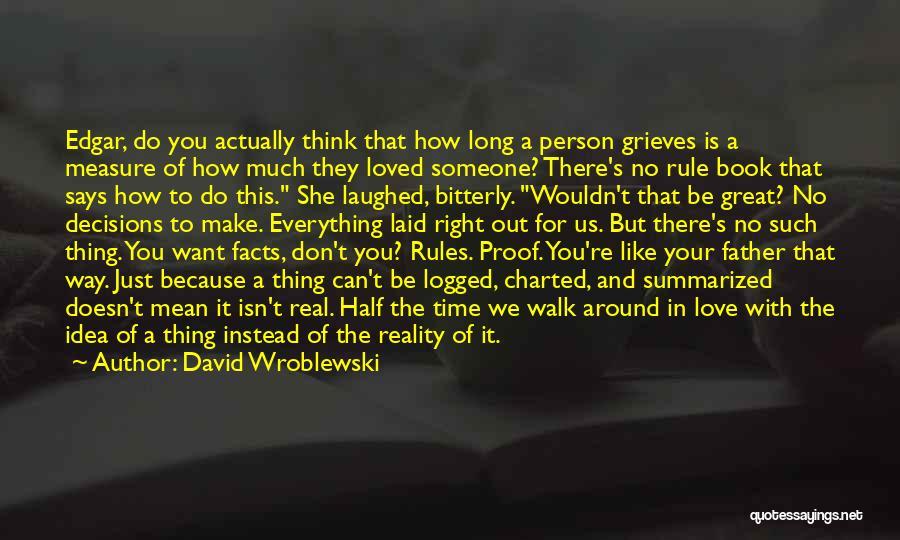 Someone Like You Book Quotes By David Wroblewski