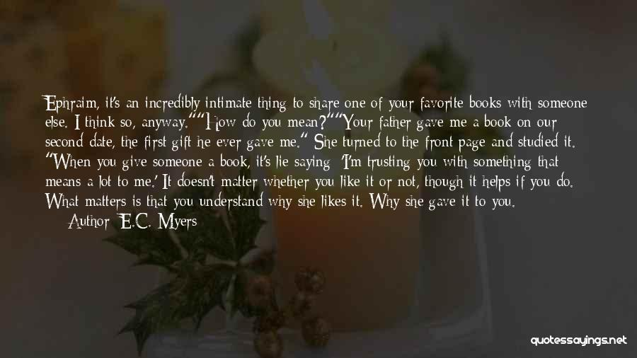 Someone Like You Book Quotes By E.C. Myers