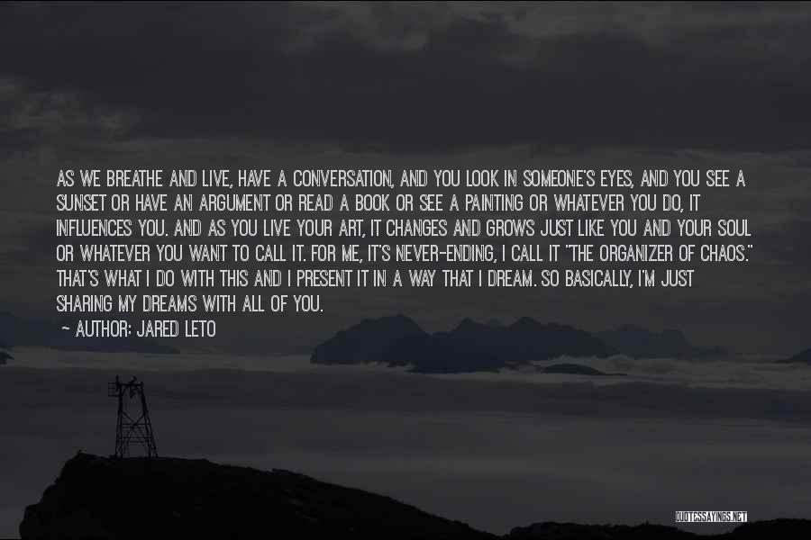 Someone Like You Book Quotes By Jared Leto