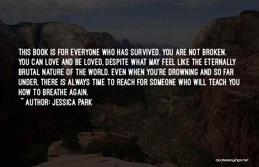 Someone Like You Book Quotes By Jessica Park