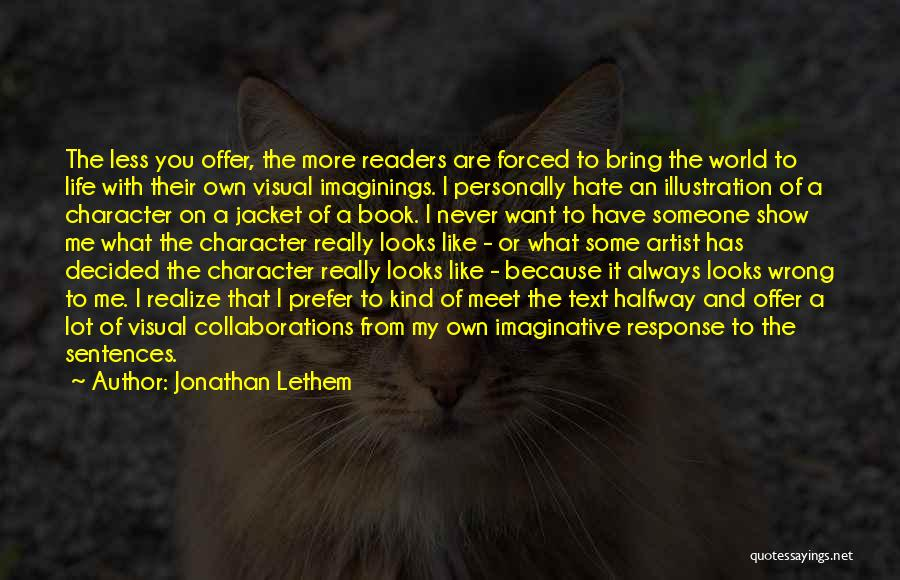 Someone Like You Book Quotes By Jonathan Lethem