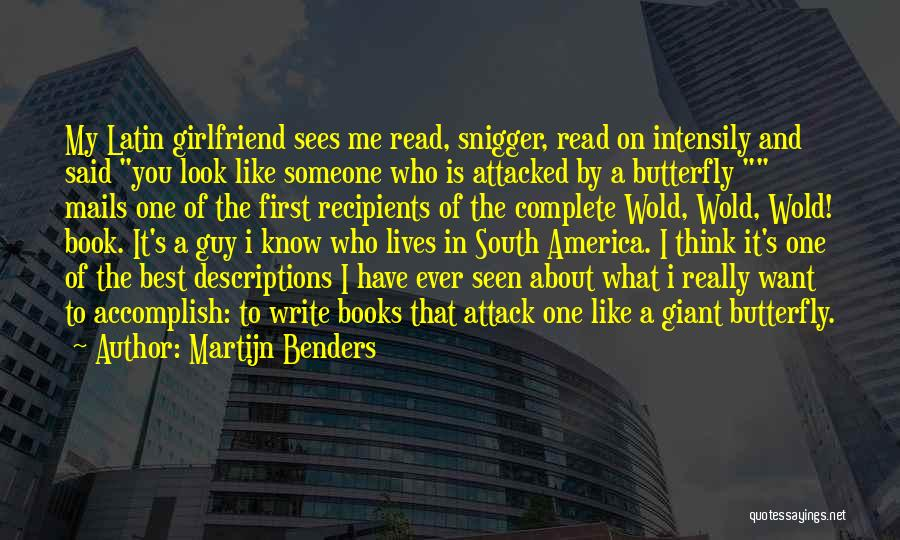 Someone Like You Book Quotes By Martijn Benders
