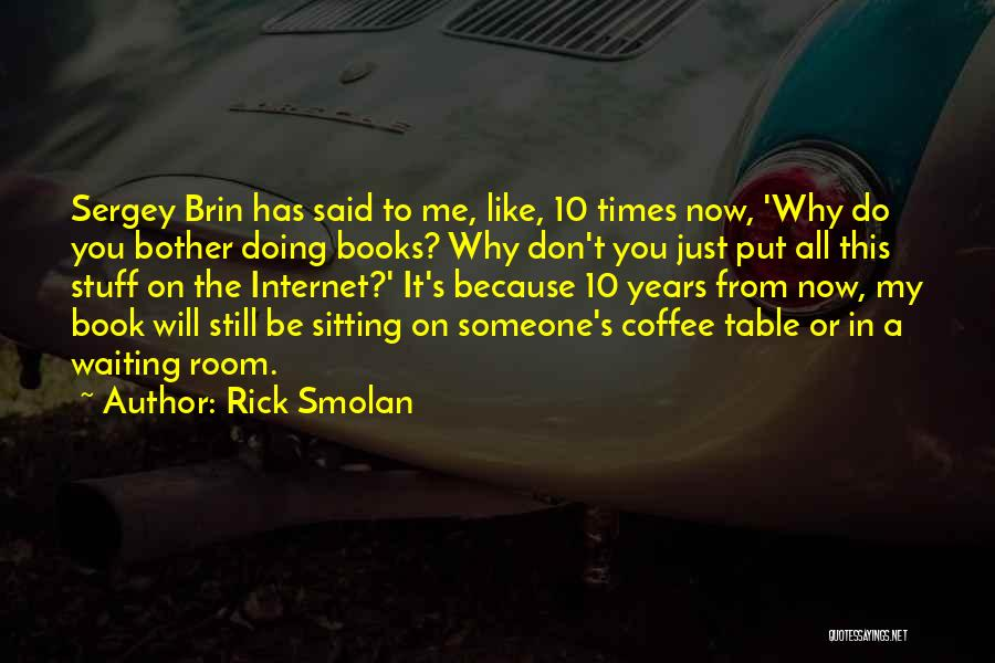 Someone Like You Book Quotes By Rick Smolan