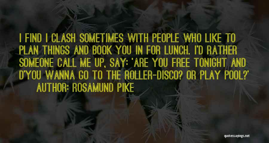 Someone Like You Book Quotes By Rosamund Pike