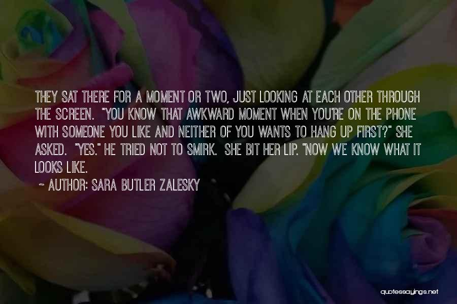 Someone Like You Book Quotes By Sara Butler Zalesky