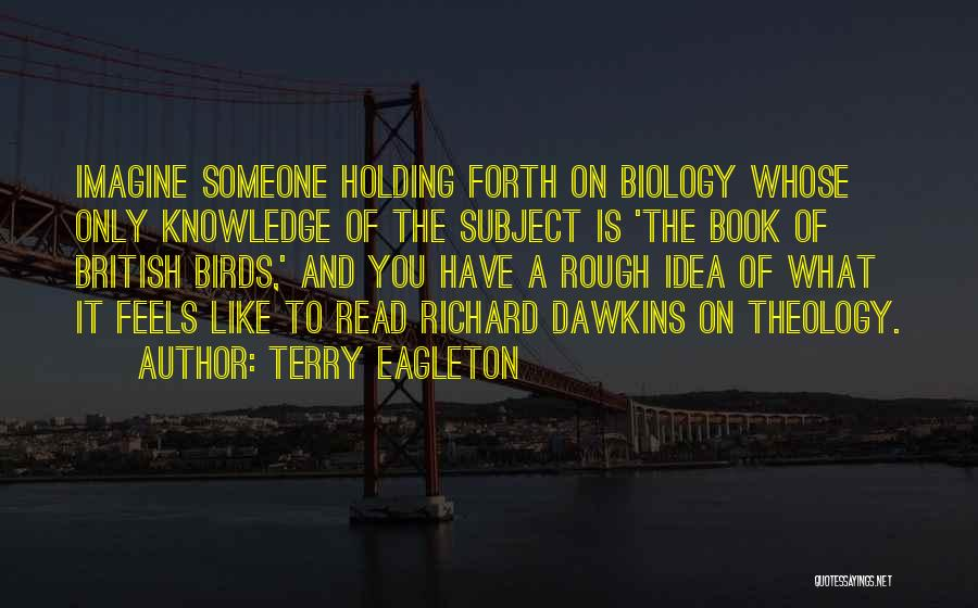 Someone Like You Book Quotes By Terry Eagleton